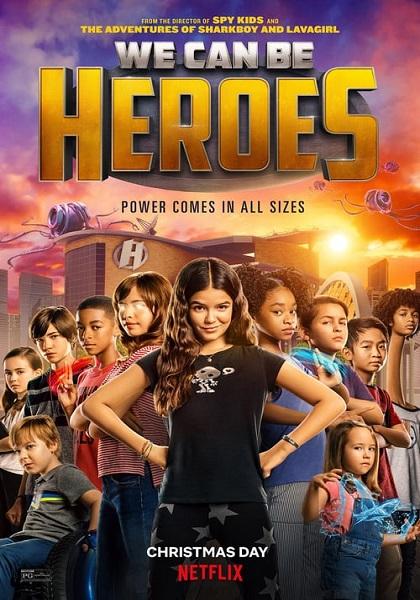 دانلود فیلم ما میتوانیم قهرمان باشیم با دوبله فارسی We Can Be Heroes 2020