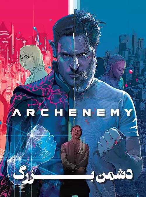 فیلم دشمن بزرگ دوبله فارسی Archenemy 2020