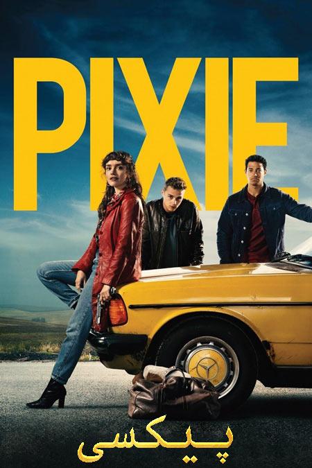 فیلم پیکسی دوبله فارسی Pixie 2020