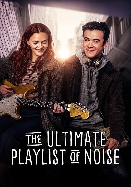دانلود فیلم لیست پخش نهایی از صدا The Ultimate Playlist of Noise 2021