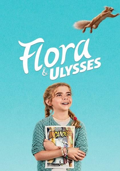 دانلود فیلم فلورا و اولیس دوبله فارسی Flora & Ulysses 2021
