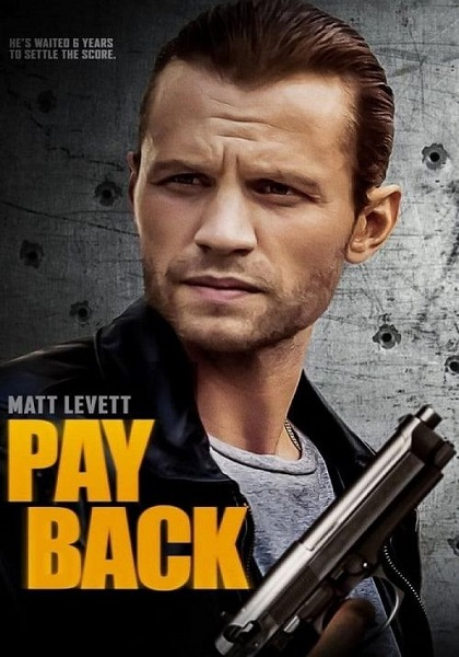 دانلود فیلم بازپرداخت دوبله فارسی Payback 2021