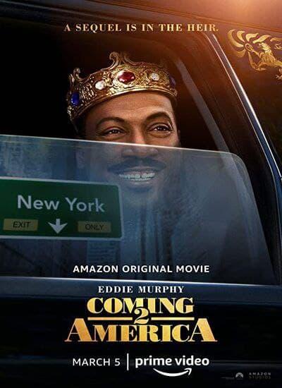 دانلود فیلم کمدی Coming 2 America 2021 با زیرنویس فارسی چسبیده