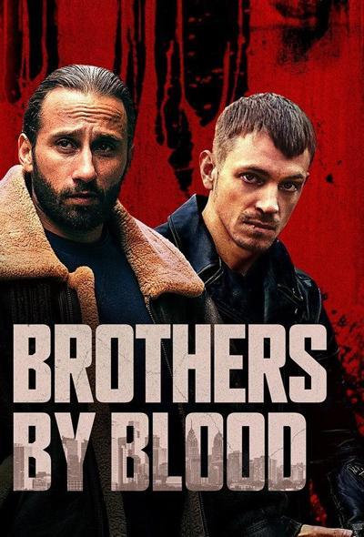 فیلم برادران خونی دوبله فارسی Brothers by Blood 2020