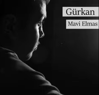 Gürkan - Mavi Elmas