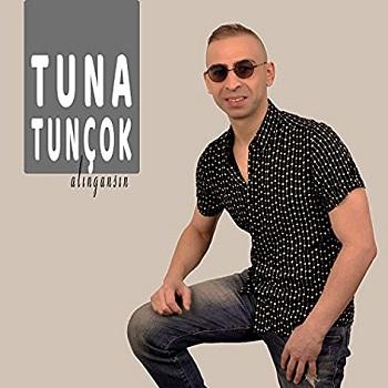 Tuna Tunçok - Alıngansın
