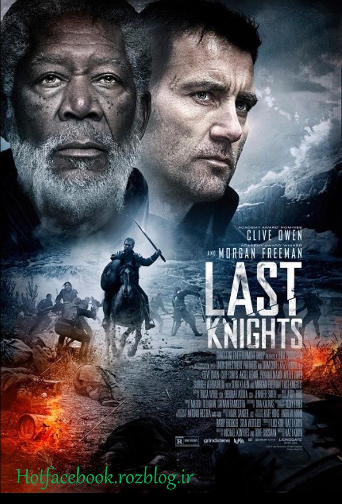 دانلود فیلم آخرین شوالیه ها – Last Knights 2015