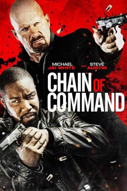 دانلود فیلم زنجیره ای از فرمان Chain of Command 2015