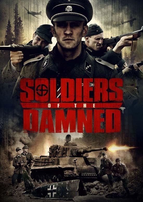 دانلود فیلم سربازان جهنمی Soldiers of the Damned 2015