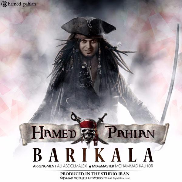 دانلود آهنگ جدید از حامد پهلان به نام باریکلا