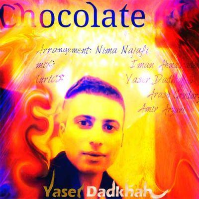 دانلود آهنگ جدید و بی نظیر یاسر دادخواه بنام شکلات