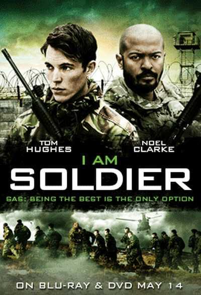 دانلود فیلم I Am Soldier 2014 – من سربازم