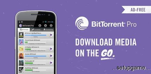 دانلود نرم افزار بیت تورنت BitTorrent® Pro – Torrent App 3.11 اندروید