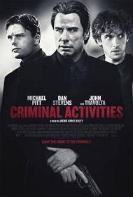 دانلود فیلم Criminal Activities 2015