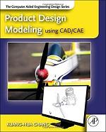 مدلسازی طراحی محصول با استفاده از CAD/CAE