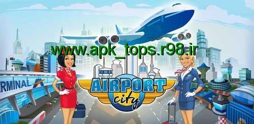 دانلود بازی Airport City v1.99.04
