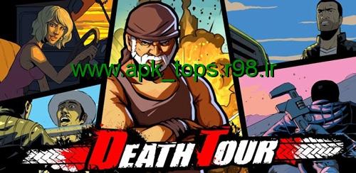 دانلود بازی Death Tour v1.0.10 + data