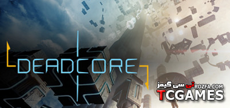کرک معتبر بازی DeadCore نسخه Reloaded