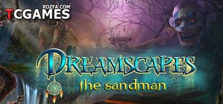 دانلود کرک بازی Dreamscapes: The Sandman v1.0 ALiAS