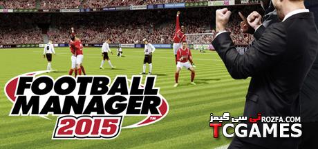 کرک سالم بازی Football Manager 2015