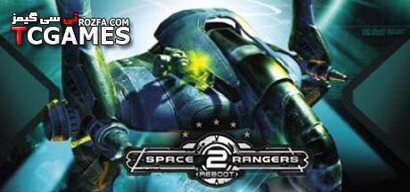 کرک بازی رنجرز فضایی 2  Space Rangers 2: Reboot