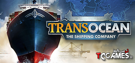 کرک بازی TransOcean The Shipping Company
