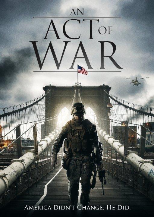 دانلود فیلم An Act of War 2015 با لینک مستقیم