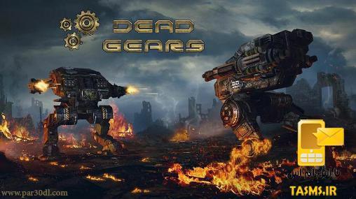 دانلود Dead Gears. The Beginning v0.1.335 بازی جنگ افزار مرده اندروید