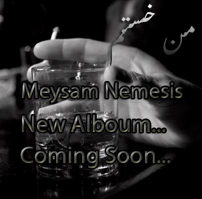 Meysam Nemesis - Man Khastam