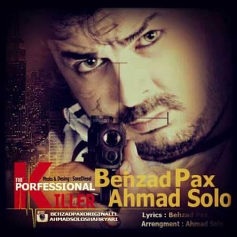 Behzad Pax & Ahmad Solo - Ghatel Herfei