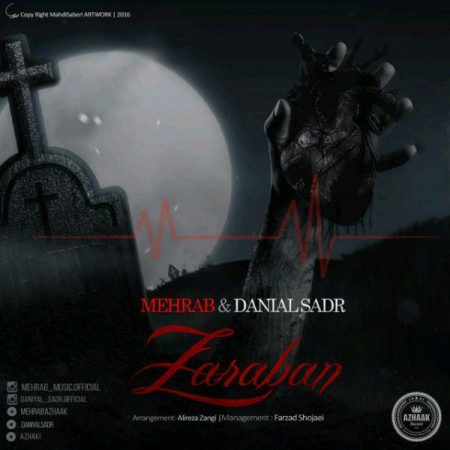 Mehrab Ft Daniyal Sadr - Zaraban