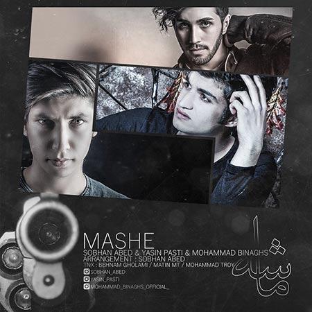 Yasin Pasti & Sobhan Abed & Mohammad Binaghs - Mashe