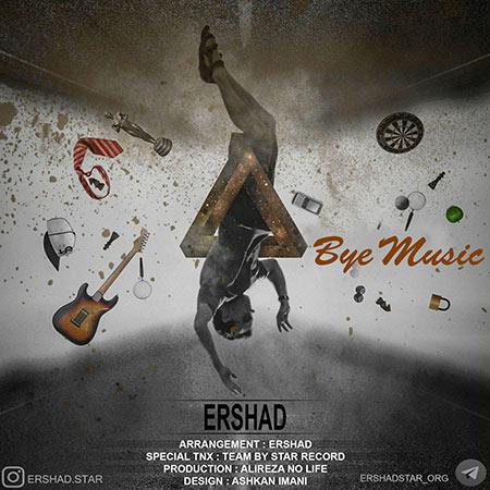 Ershad – Bye music