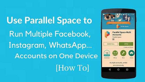 برنامه پارالل | Parallel Space-Multi Accounts