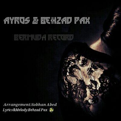 Behzad Pax Ft Ayros - Lalai