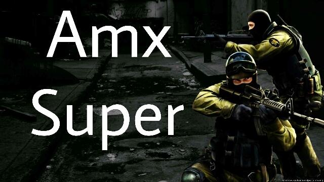 دانلود پلاگین Amx Super برای کانتر استریک 1.6