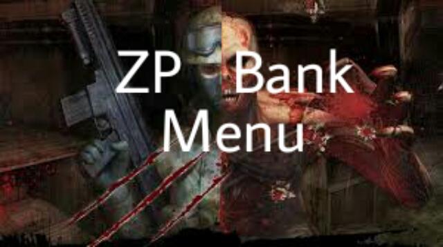 دانلود پلاگین Bank برای کانتر استریک 1.6 زامبی