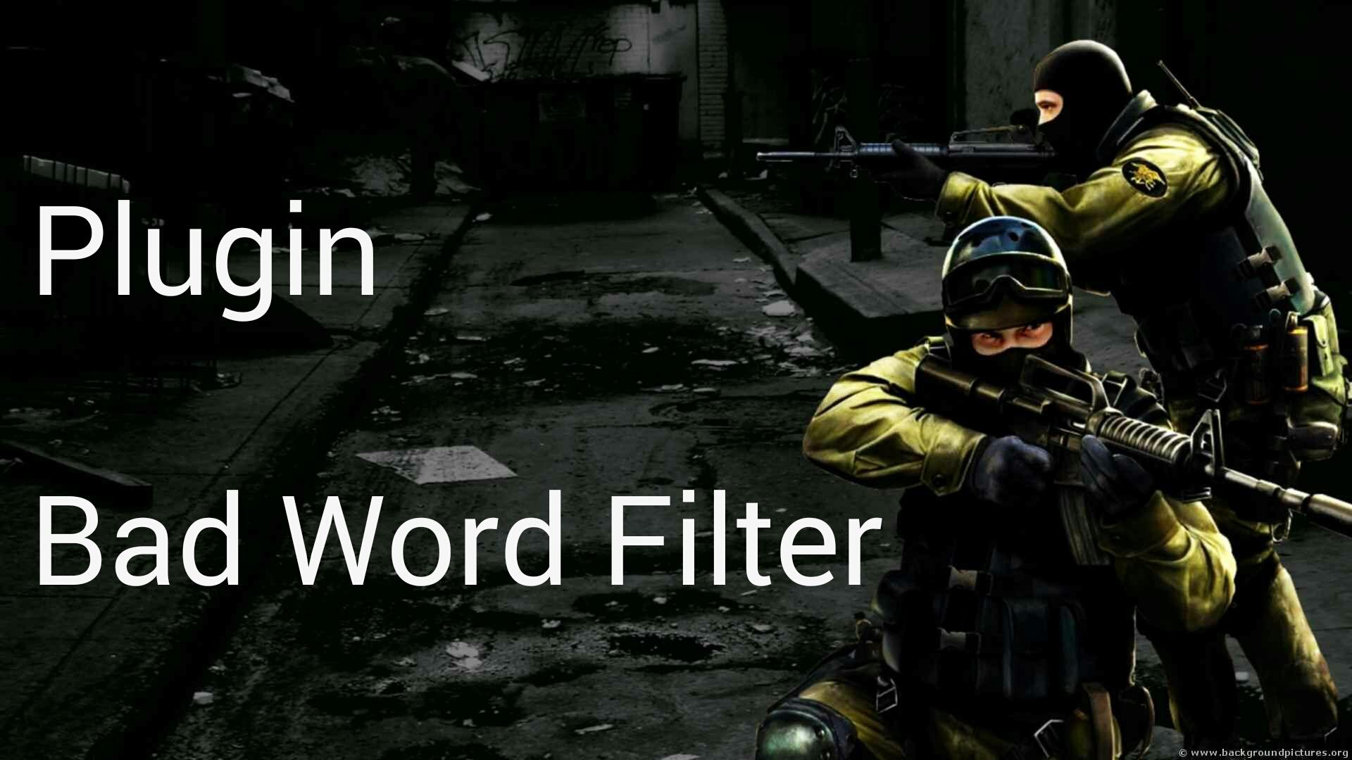دانلود پلاگین Bad Word Filter برای کانتر استریک 1.6