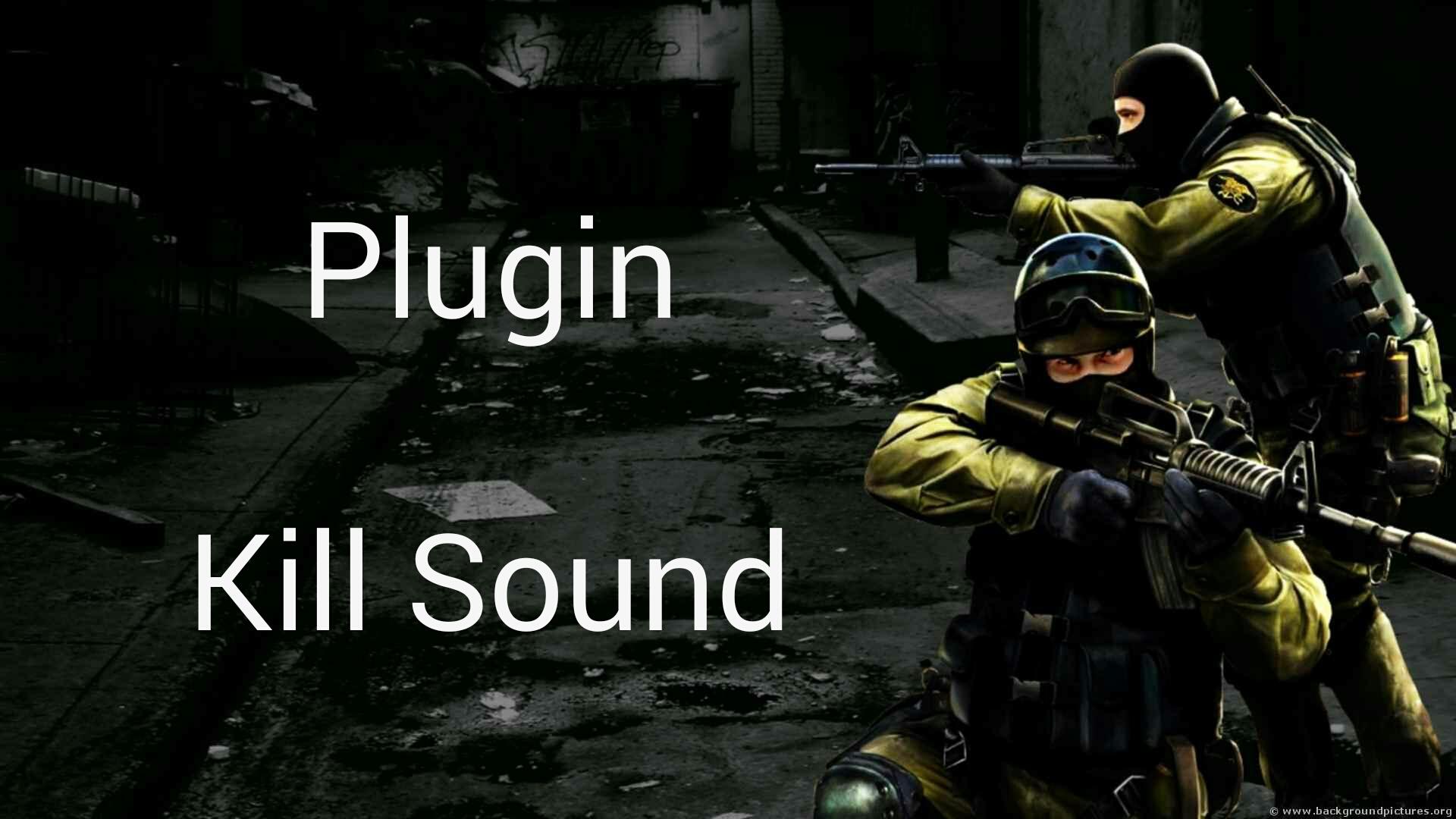 دانلود پلاگین Kill Sound برای کانتر استریک 1.6
