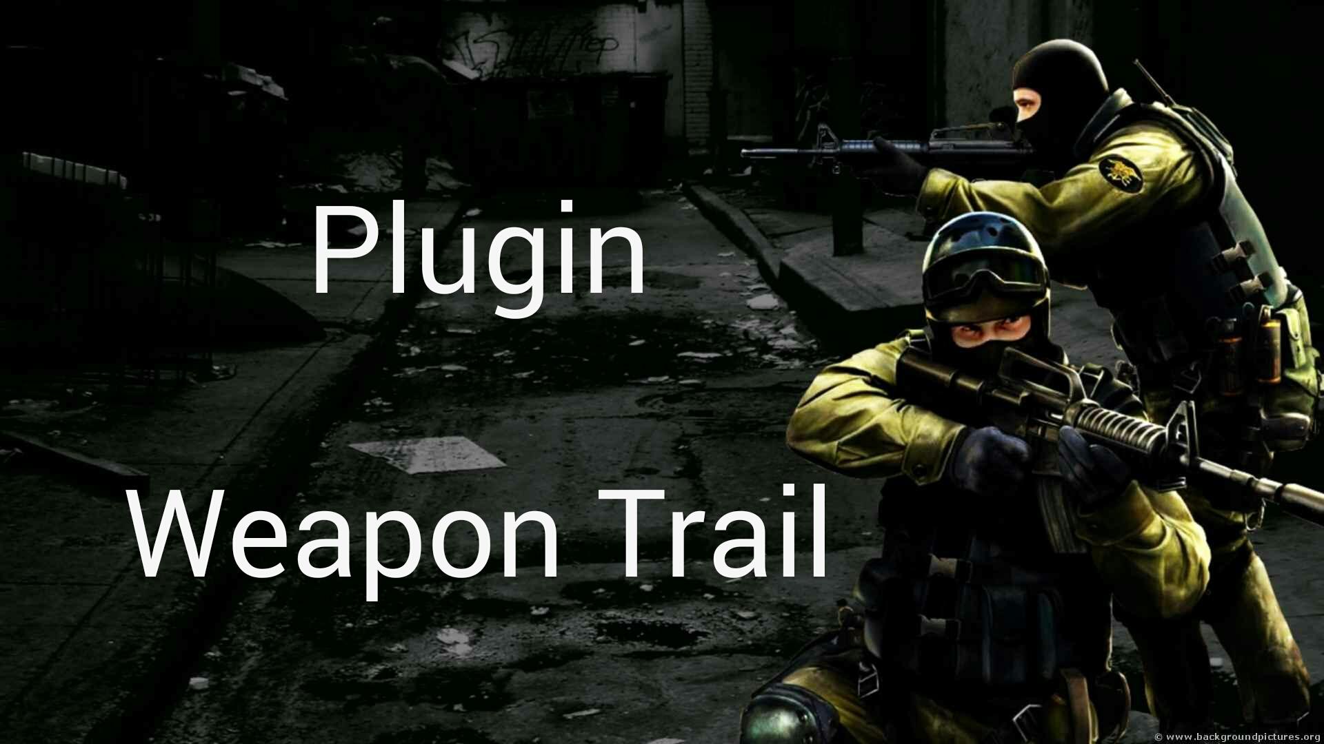 دانلود پلاگین Weapon Trail برای کانتر استریک 1.6