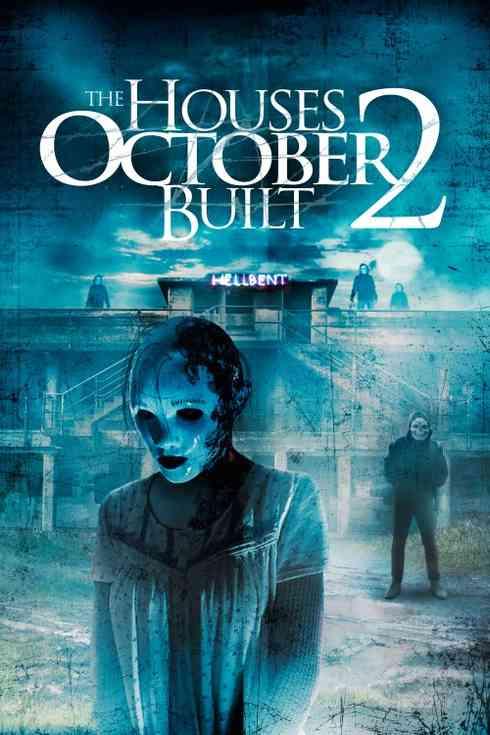 دانلود فیلم The Houses October Built 2 2017