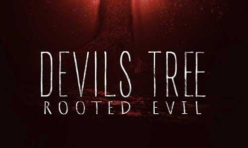 دانلود فیلم Devils Tree: Rooted Evil 2018
