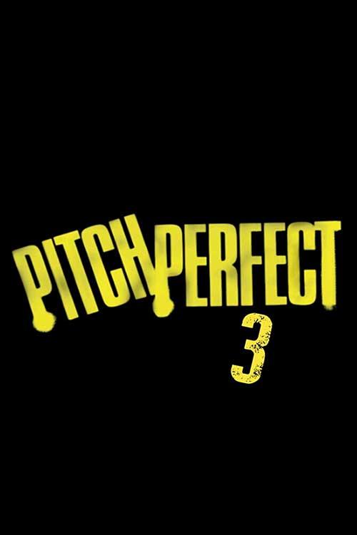دانلود فیلم Pitch Perfect 3 2017