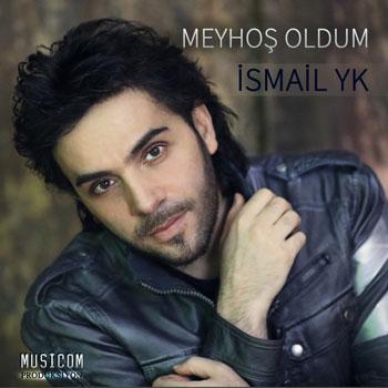 دانلود آهنگ ترکیه ای Ismail YK بنام Meyhos Oldum