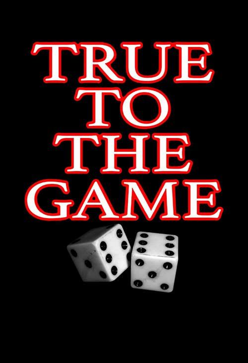 دانلود فیلم True to the Game 2017