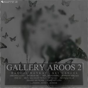 Rasool Baykat - Gallery Aroos 2