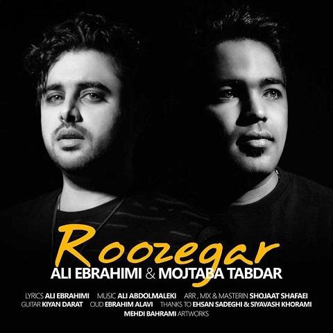 دانلود آهنگ جدید مجتبی تابدار و علی ابراهیمی بنام روزگار