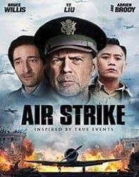فیلم حمله هوایی Air Strike 2018