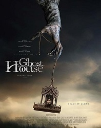 فیلم خانه ارواح 2017 Ghost House