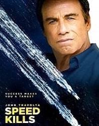 دانلود فیلم Speed Kills 2018